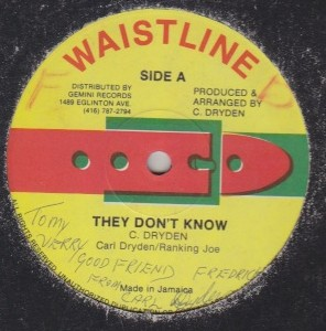 Carl Dryden & Ranking Joe - They Dont Know