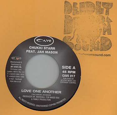 Chukki Starr & Jah Mason / Anthony B - Love One Another / Love And Affection