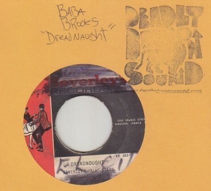 Baba Brooks / Derrick Morgan - Dreadnaught / Me Naw Give Up
