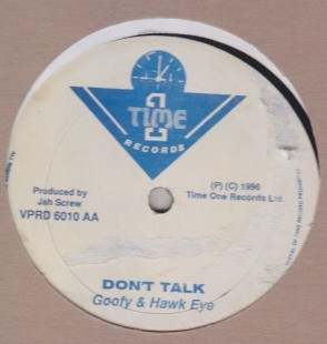 Goofy & Hawkeye - Dont Talk