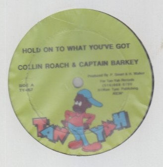 Colin Roach & Captain Barkey / Daddy Blue - Hold On To What Youve Got / Get Bosey