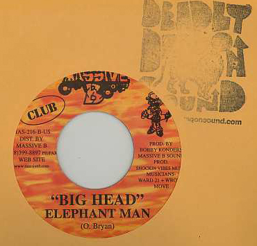Elephant Man - Big Head