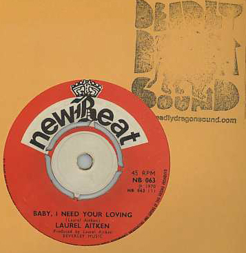Laurel Aitken - Baby I Need Your Loving / Think It Over