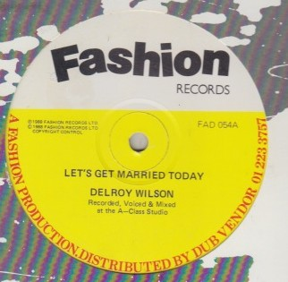 Delroy Wilson - Lets Get Married Today