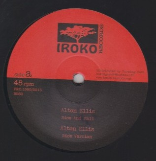 Alton Ellis / Earl 16 - Rise And Fall / Make Up Your Mind