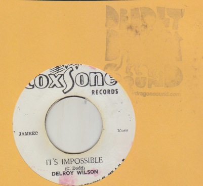 Delroy Wilson - Its Impossible / When We Walk Down The Street