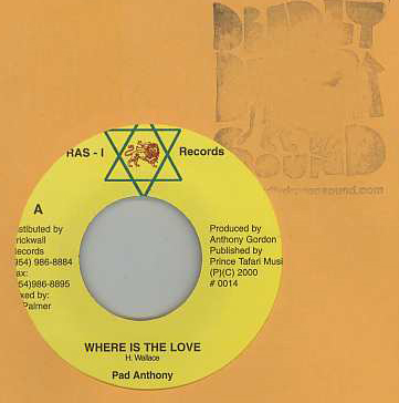 Pad Anthony / Junior Demus - Where Is The Love / More Love