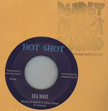 Bobby Kalphat & Hippy Boys / Devon Russell - Sea Wave / Short Up Dress