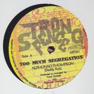 Alphonso Thompson - Too Much Segregation