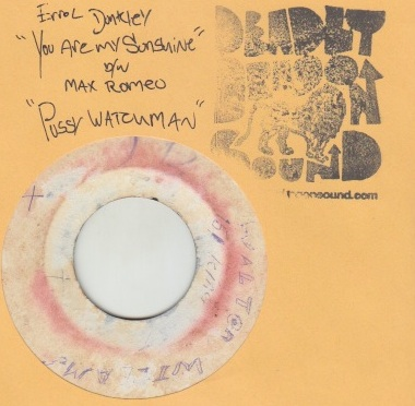 Errol Dunkley / Max Romeo - You Are My Sunshine / Pussy Watchman