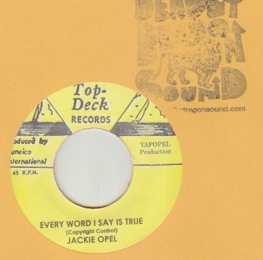 Jackie Opel / Skatalites - Every Word I Say Is True / Scattered Lights