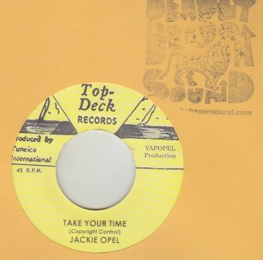 Jackie Opel / Roland Alphonso - Take Your Time / Live Desire