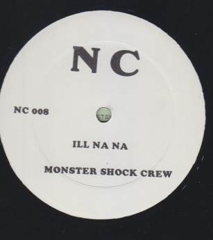 Monster Shack Crew - Ill Na Na