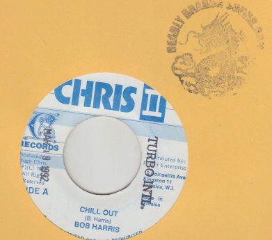 Bob Harris - Chill Out / Aint Got No Money