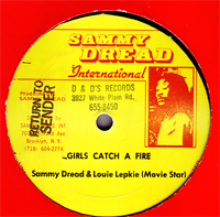 Sammy Dread - Girl A Catch Fire