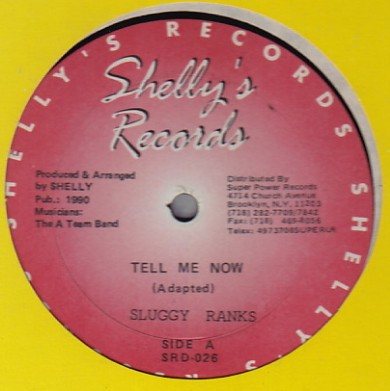 Sluggy Ranks / Louie Ranking - Tell Me Now / Hot Me Coming