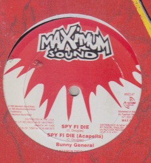 Bunny General / Gospel Fish - Spy Fi Die / Uno Fe Hear