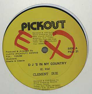 Clement Irie / Derrick Parker - DJs In My Country / You Should Have Let Me Know
