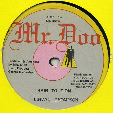 Linval Thompson / Lady Shabba - Train to Zion / One minute Ruks