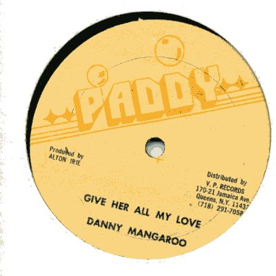 Danny Mangaroo - Give Her All My Love