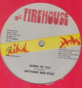 Anthony Red Rose / Super Barry - Sorry Fe You / Dont Distress It