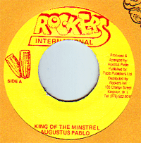 Augustus Pablo - King of The Minstrel