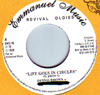 Dennis Brown - Life Goes In Circles