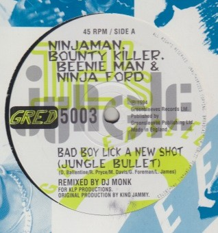 Bounty Killer & Ninjaman - Bad Boy Lick a New Shot (Jungle Bullet)