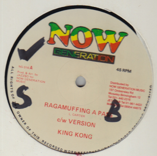King Kong - Raggamuffin A Pass / Girls Them A Come